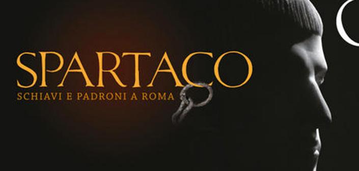 Spartaco. Schiavi E Padroni A Roma
