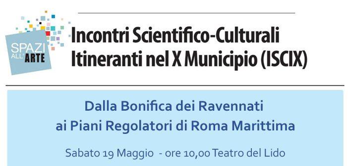 Dalla Bonifica dei Ravennati ai Piani Regolatori di Roma Marittima