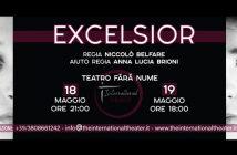 Excelsior, Teatro Fara Nume